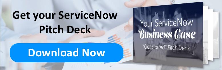 Build Your ServiceNow Business Case Pitch Deck