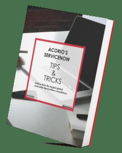 Acorio's ServiceNow Tips & Tricks eBook