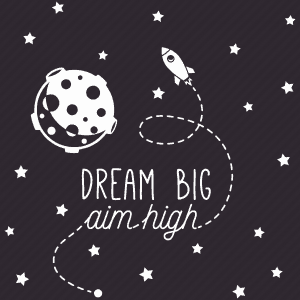 Dream big graphic with rocket and moon