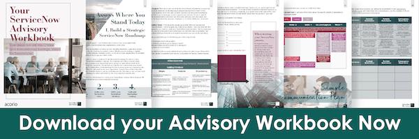 ServiceNow Advisory Workbook